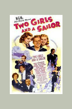 两女一男 Two Girls and a Sailor (1944)