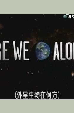 The Search for Life: Are We Alone? (2002)