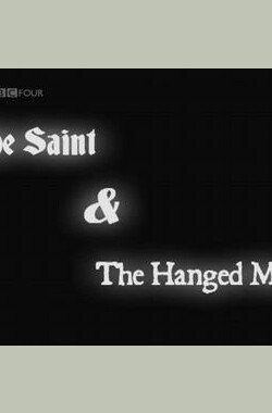 The Saint and the Hanged Man (2008)