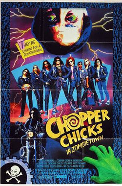喋血僵尸镇 Chopper Chicks in Zombietown (1991)