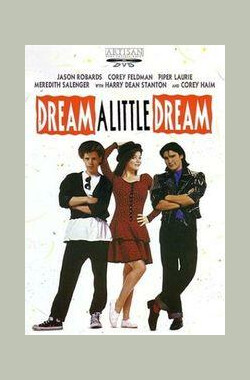 小小的梦 Dream a Little Dream (1989)