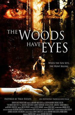 the woods have eyes (2007)