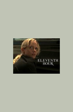 """Eleventh Hour"" 1.5 Containment (2008)"