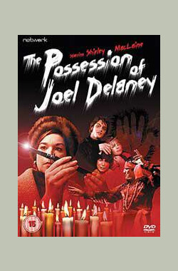 乔尔·德莱尼所有 The Possession of Joel Delaney (1972)