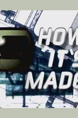 DISCOVERY如何造出来系列 How It's Made (2001)