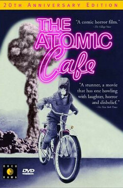 原子咖啡厅 The Atomic Cafe (1982)