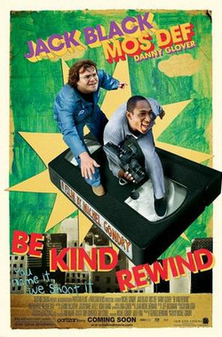 王牌制片家 Be Kind Rewind (2008)