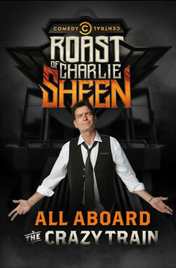 喜剧中心查理·辛吐槽大会 Comedy Central Roast of Charlie Sheen (2011)