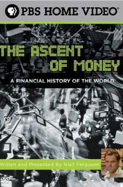 货币崛起 The Ascent Of Money (2008)