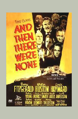 无人生还 And Then There Were None (1945)