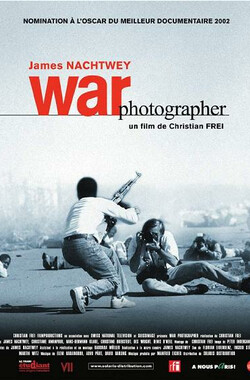 战地摄影师 War Photographer (2002)