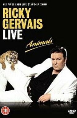 Ricky Gervais Live: Animals (2003)