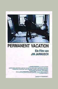 长假漫漫 Permanent Vacation (1980)