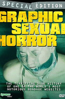 图解性虐待 Graphic Sexual Horror (2009)
