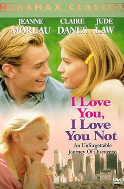彷徨的爱 I Love You, I Love You Not (1996)