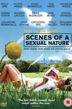 性的本质 Scenes of a Sexual Nature (2006)
