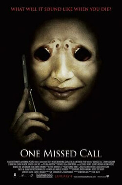 鬼来电 One Missed Call (2008)