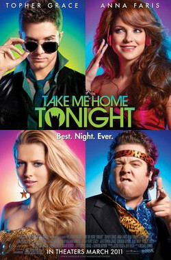 今晚带我回家 Take Me Home Tonight (2011)
