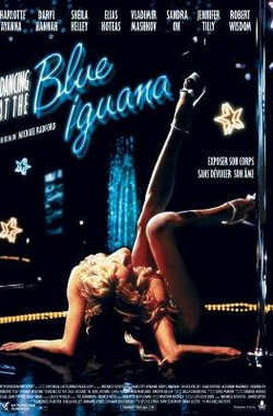 钢管舞娘 Dancing at the Blue Iguana (2000)