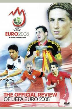 2008欧洲杯官方回顾 The Official Review of UEFA Euro 2008 (2008)