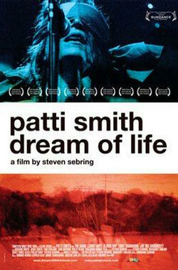 帕蒂·史密斯:生命梦想 Patti Smith: Dream of Life (2008)