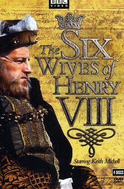 亨利八世的六个妻子 The Six Wives Of Henry VIII (2001)