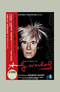 Vies et morts d'Andy Warhol (2005)