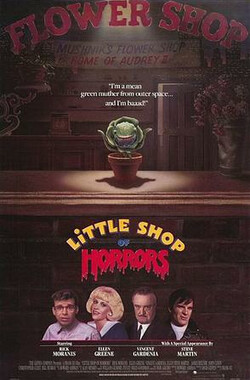 恐怖鲜花店 Little Shop of Horrors