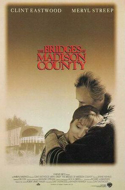 廊桥遗梦 The Bridges of Madison County (1995)