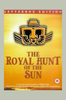 皇家太阳猎队 The Royal Hunt of the Sun (1969)