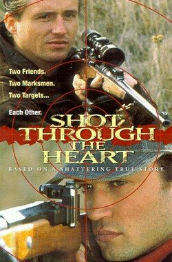 哭泣的战争 Shot Through the Heart (TV) (1999)