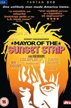 音乐教父 Mayor of the Sunset Strip (2003)