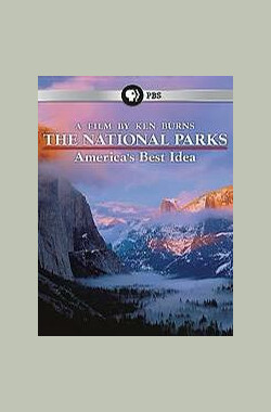 北美国家公园全纪录 The National Parks: America's Best Idea (2009)