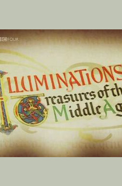 BBC.中世纪彩饰手抄本 Illuminations Treasures of the Middle Age (2005)
