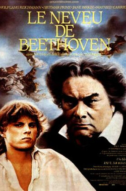 乐圣之爱 Neveu de Beethoven, Le (1985)