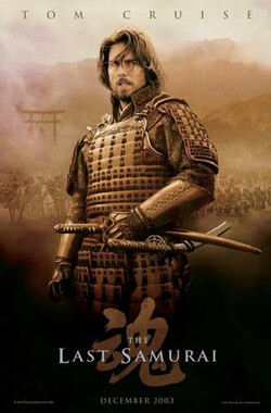 最后的武士 The Last Samurai (2003)