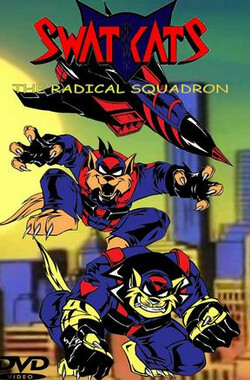 霹雳特警猫 Swat Kats: The Radical Squadron (1993)