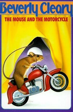 老鼠和摩托车 The Mouse and the Motorcycle (2000)