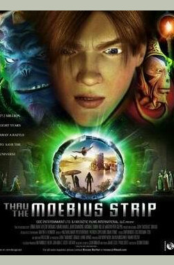 魔比斯环 Thru the Moebius Strip (2006)