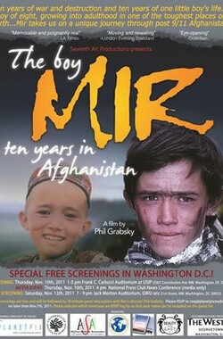 男孩米尔 The Boy Mir: Ten Years in Afghanistan (2011)
