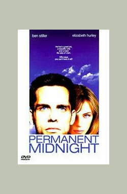 午夜惊情 Permanent Midnight (1998)