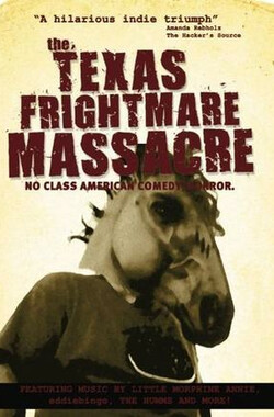 Texas Frightmare Massacre (2010)