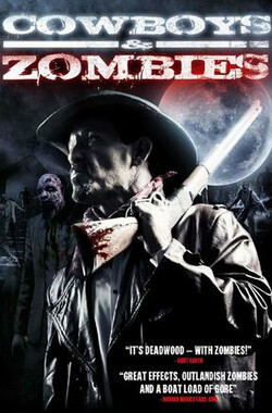 牛仔和僵尸 Cowboys and Zombies (2010)