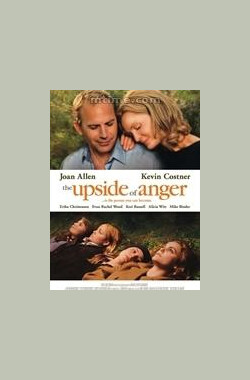 愤怒之上 The Upside of Anger (2005)