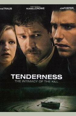 温柔杀戮 Tenderness (2008)