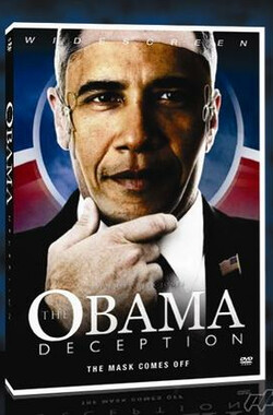 奥巴马的欺骗 The Obama Deception: The Mask Comes Off (2009)
