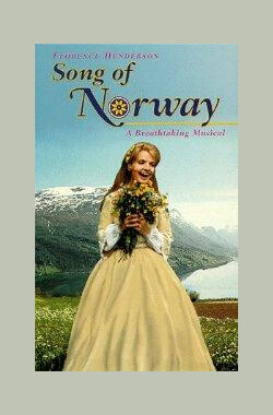 挪威之歌 Song of Norway (1970)