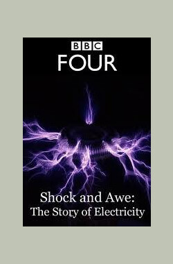 电的故事 Shock and Awe: The Story of Electricity (2011)