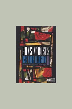 Guns N' Roses: Use Your Illusion II (1992)
