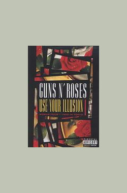 Guns N' Roses: Use Your Illusion I (1992)